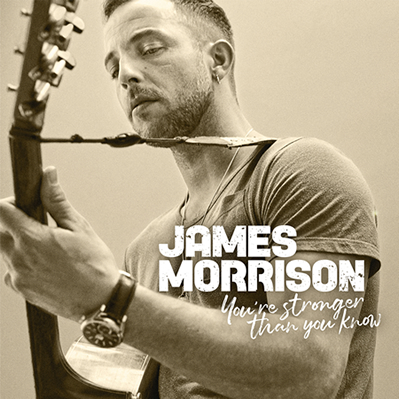 You're stronger than you know - James Morrison 2019 | You're